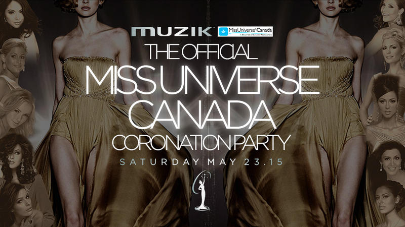 The Official Miss Universe Canada Coronation Party